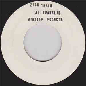 AJ Franklin & Winston Francis - Zion Train / Warrior download free