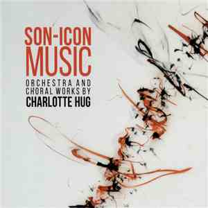 Charlotte Hug - Son-Icon Music download free