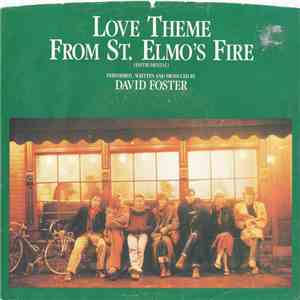 David Foster - Love Theme From St. Elmo's Fire download free