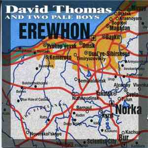 David Thomas And Two Pale Boys - Erewhon download free