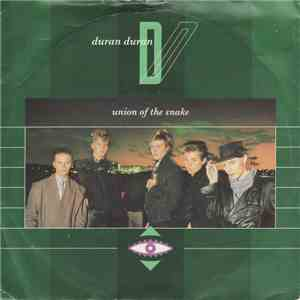 Duran Duran - Union Of The Snake download free