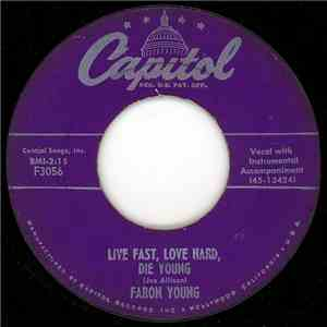 Faron Young - Live Fast, Love Hard, Die Young download free