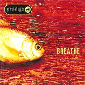Prodigy - Breathe download free