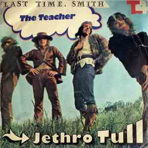 Smith , Jethro Tull, Mr. Bloe - Last Time / Teacher / Groovin, With Mr.Bloe download free