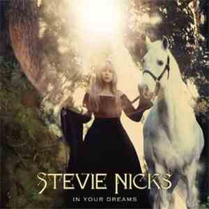 Stevie Nicks - In Your Dreams download free