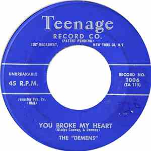 The Demens - Take Me As I Am / You Broke My Heart download free