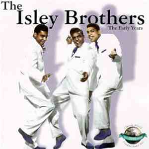 The Isley Brothers - The Early Years download free